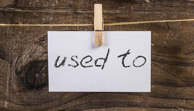 Хочете розповісти про свою минулу звичку і просто використовуєте Past Simple?