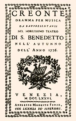 титул надрукованого лібрето опери Креонт, поставленої у Венеції, у театрі Сан-Бенедетто в 1776 р.