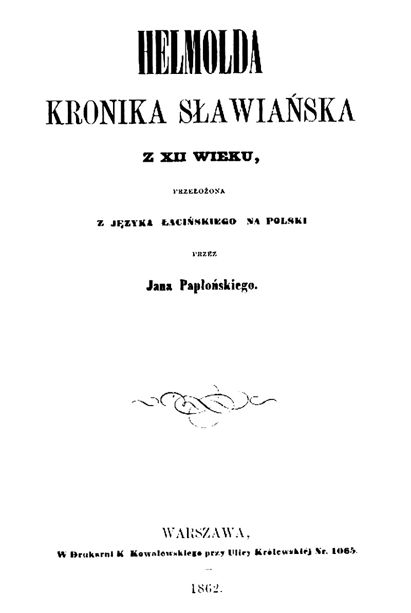"""откладинка трактата """"Слов'янська хроніка"""" сакського історика ХІІ століття Ґельмольда з Босау, Варшава, 1862 р."""